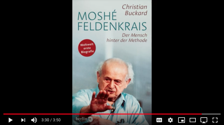 Moshe Feldenkrais Der Mensch hinter der Methode
